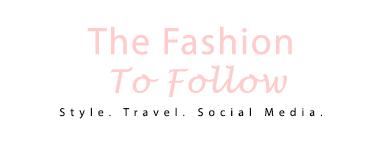 Fashion To Follow